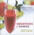 Smoothies & Shakes - Cocktail-Buchtipp