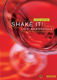 Shake it - Cocktail-Buchtipp
